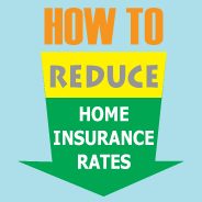 Reduce Home Insurance Premium with these helpful tips